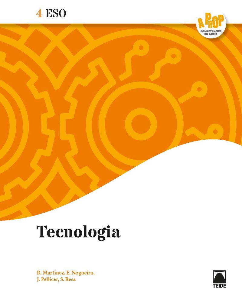 ESO 4 - TECNOLOGIA (CAT) - A PROP