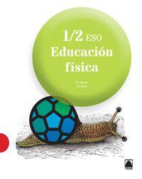 ESO 1 / 2 - EDUCACION FISICA