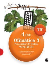 ESO 4 - INFORMATICA - TIC - OFIMATICA 3 - PROCESADOR DE TEXTO: WORD