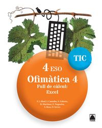 ESO 4 - OFIMATICA 4 FULL DE CALCUL: EXCEL