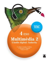 ESO 4 - TIC - MULTIMEDIA 2 - L'AUDIO DIGITAL. AUDACITY