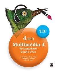 ESO 4 - INFORMATICA (CAT) - MULTIMEDIA TIC 4