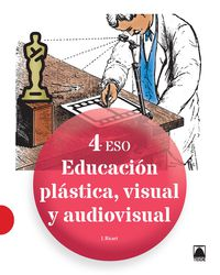 ESO 4 - PLASTICA Y AUDIOVISUAL