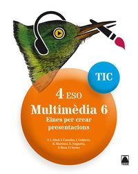 ESO 4 - INFORMATICA (CAT) - MULTIMEDIA TIC 6