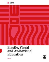 ESO 2 - PLASTIC, VISUAL AND AUDIOVISUAL
