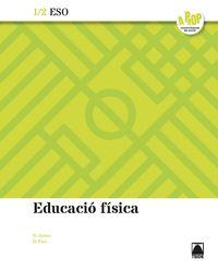 ESO 1 / 2 - EDUCACION FISICA (CAT) - A PROP