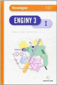 ESO 3 - TECNOLOGIA (TRIM) - ENGINY (CAT)