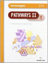 Eso 2 - Tecnologias (ingles) (trim) - Pathways Technologies - Aa. Vv.