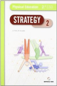 Eso 2 - Educ. Fisica (ingles) - Strategy Physical - Aa. Vv.