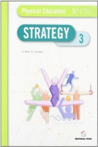 Eso 3 - Educ. Fisica (ingles) - Strategy Physical - Aa. Vv.