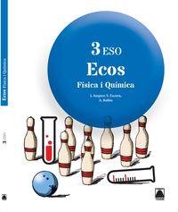 ESO 3 - FISICA I QUIMICA (CAT) - ECOS