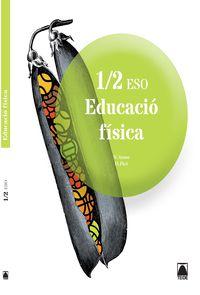 ESO 1 / 2 - EDUCACIO FISICA (CAT)