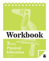 Eso 3 - Physical Educ. Wb - Neus Ayuso Guinaliu / Daniel Pico I Benet