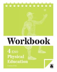 Eso 4 - Physical Education Wb - Neus Ayuso Guinaliu / Danielk Pico I Benet