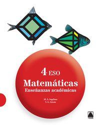 Eso 4 - Matematicas (academicas) - Miguel Angel Ingelmo Benito / Yolanda Africa Zarate Herrera