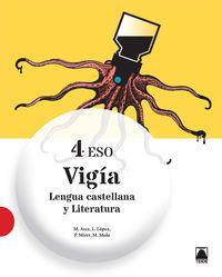 Eso 4 - Lengua Y Literatura - Vigia - Merce Arce Lasso / Lope Lopez Susarte