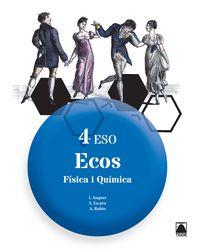 ESO 4 - FISICA I QUIMICA - ECOS (CAT)