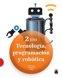 Eso 2 - Tecnologia - Robotica - Ramon Martinez Lopez / Ernesto Nogueira Rodriguez / Sergi Resa I Blanquez