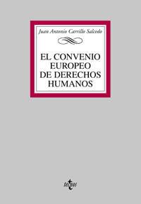 CONVENIO EUROPEO DE DERECHOS HUMANOS, EL