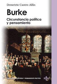 Burke - Circunstacia Politica Y Pensamiento - Demetrio Castro Alfin