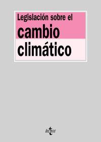 LEGISLACION SOBRE EL CAMBIO CLIMATICO