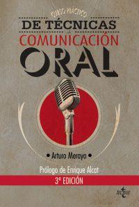 Curso Practico De Tecnicas De Comunicacion Oral (3ª Ed) - Arturo Merayo