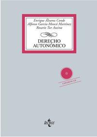 Derecho Autonomico (+cd) - Enrique Alvarez Conde / Rosario Tur Ausina / Alfonso Garcia-Monco