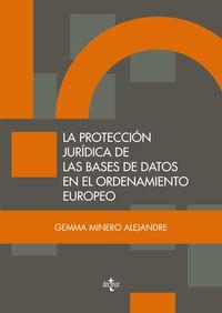 PROTECCION JURIDICA DE LAS BASES DE DATOS EN EL ORDENAMIENTO EUROPEO, LA