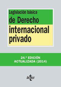 (24ª ED. )  LEGISLACION BASICA DE DERECHO INTERNACIONAL PRIVADO
