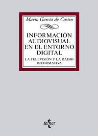 INFORMACION AUDIOVISUAL EN EL ENTORNO DIGITAL - LA TELEVISION Y LA RADIO INFORMATIVA