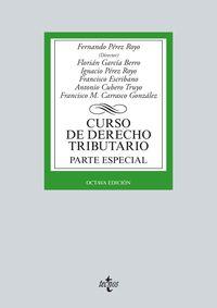 (8ª ED. )  CURSO DE DERECHO TRIBUTARIO - PARTE ESPECIAL
