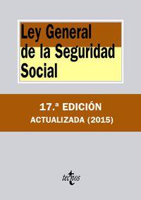 (17ª ED) LEY GENERAL DE LA SEGURIDAD SOCIAL