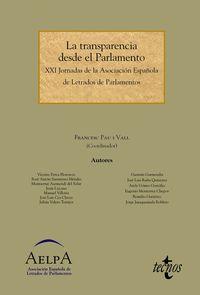 Transparencia Desde El Parlamento, La - Xxi Jornadas De La Asociacion Española De Letrados De Parlamentos - Francesc  Pau I Vall (coord. )