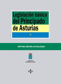 (7ª ED) LEGISLACION BASICA DEL PRINCIPADO DE ASTURIAS