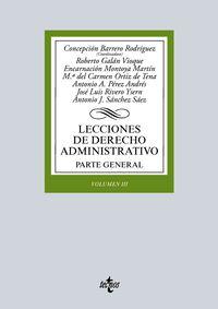 LECCIONES DE DERECHO ADMINISTRATIVO - REGULACION ECONOMICA, URBANISMO Y MEDIO AMBIENTE. VOLUMEN III