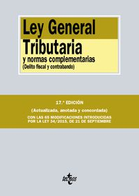 (17ª ED. )  LEY GENERAL TRIBUTARIA Y NORMAS COMPLEMENTARIAS - DELITO FISCAL Y CONTRABANDO