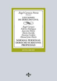 (5 Ed) Lecciones De Derecho Civil - Introduccion. Fuentes. Derecho De La Persona. Derecho Subjetivo. Derecho De Propiedad - Angel Carrasco Perera / Encarna Cordero Lobato / [ET AL. ]