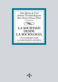 Sociedad Desde La Sociologia, La - Una Introduccion A La Sociologia General - J.  Iglesias De Ussel (coord. )  /  A.   Trinidad Requena (coord. )  /  R. M.   Soriano Miras (coord. )