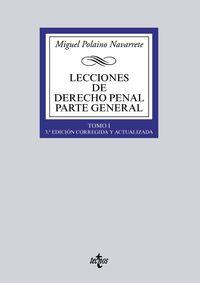(3 ED) LECCIONES DE DERECHO PENAL PARTE GENERAL - TOMO I