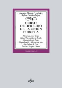 (3 Ed) Curso De Derecho De La Union Europea - Joaquin, Alcaide Fernandez / Rafael, Casado Raigon / [ET AL. ]