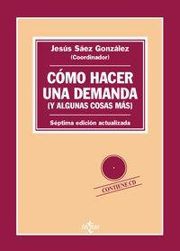 (7 ED) COMO HACER UNA DEMANDA (Y ALGUNAS COSAS MAS) - INTRODUCCION PRACTICA A LAS FORMAS PROCESALES CIVILES