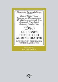 (3 Ed) Lecciones De Derecho Administrativo - Regulacion Economica Y Medio Ambiente Iii - Concepcion Barrero Rodriguez / Roberto Galan Vioque / [ET AL. ]