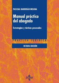 (8 ED) MANUAL PRACTICO DEL ABOGADO - ESTRATEGIAS Y TACTICAS PROCESALES