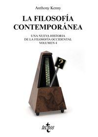 Filosofia Contemporanea, La 4 - Nueva Historia De La Filosofia Occidental - Anthony Kenny