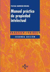 (2 ED) MANUAL PRACTICO DE PROPIEDAD INTELECTUAL