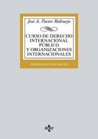 (22 ED) CURSO DE DERECHO INTERNACIONAL PUBLICO Y ORGANIZACIONES INTERNACIONALES