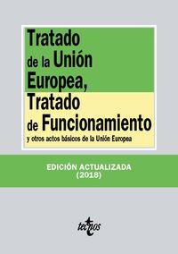 (22 Ed) Tratado De La Union Europea, Tratado De Funcionamiento - Aa. Vv.