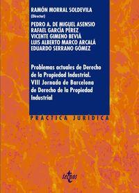 PROBLEMAS ACTUALES DE DERECHO DE LA PROPIEDAD INDUSTRIAL (VIII JORNADAS DE BARCELONA DE DERECHO DE LA PROPIEDAD INDUSTRIAL)