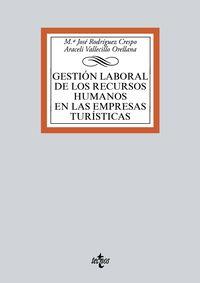 MANUAL PARA LA GESTION LABORAL DE LOS RECURSOS HUMANOS EN LAS EMPRESAS TURISTICAS