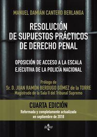 (4 ED) RESOLUCION DE SUPUESTOS PRACTICOS DE DERECHO PENAL - OPOSICION DE ACCESO A LA ESCALA EJECUTIVA DE LA POLICIA NACIONAL